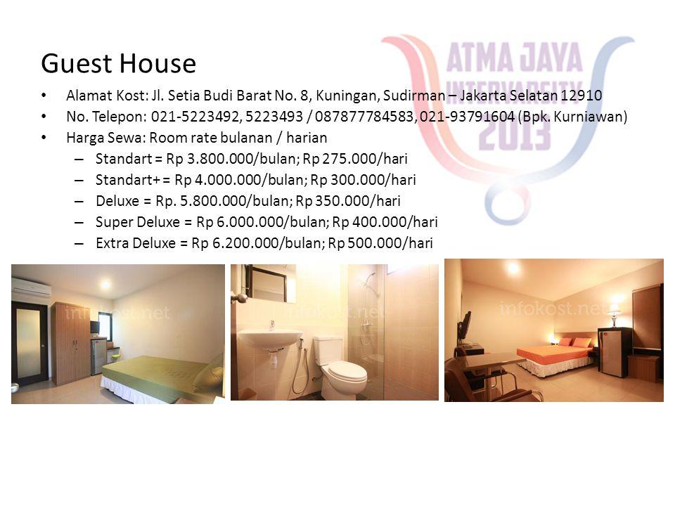Guest House Alamat Kost: Jl. Setia Budi Barat No. 8, Kuningan, Sudirman – Jakarta Selatan 12910.