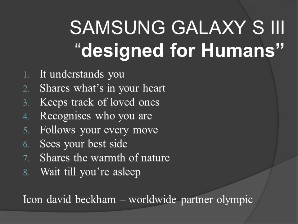 SAMSUNG GALAXY S III designed for Humans