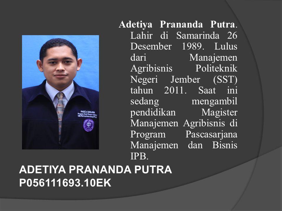 ADETIYA PRANANDA PUTRA P056111693.10EK