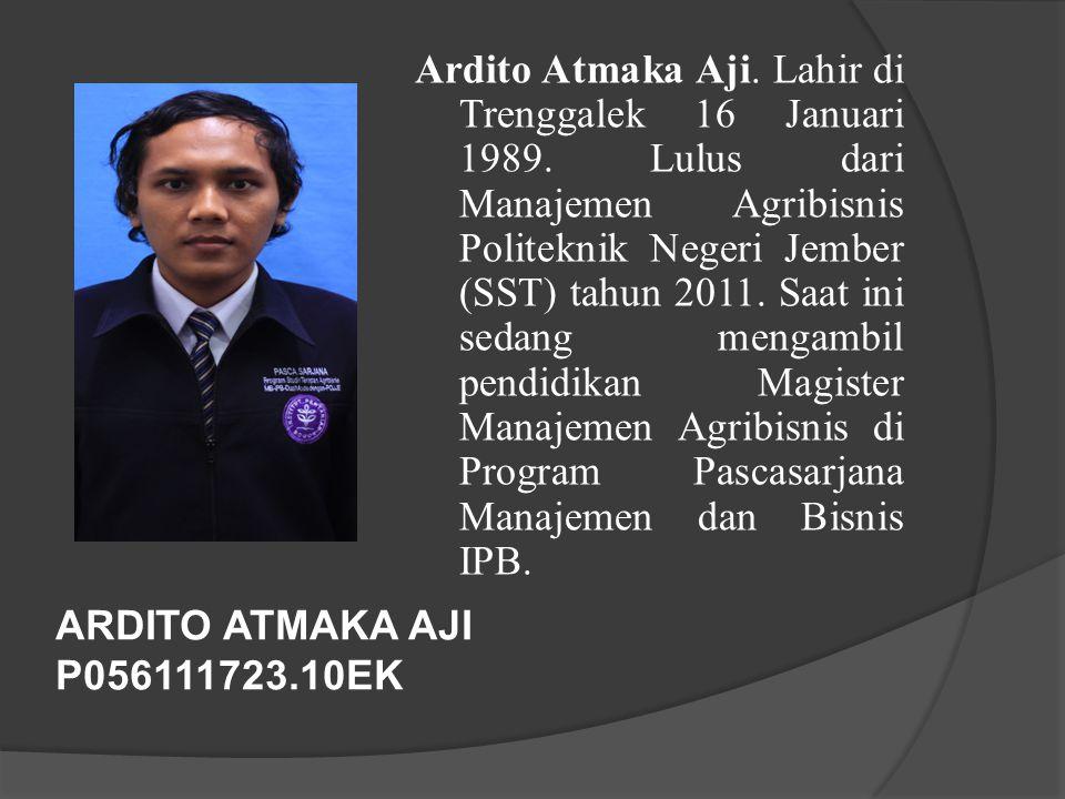 Ardito Atmaka Aji. Lahir di Trenggalek 16 Januari 1989
