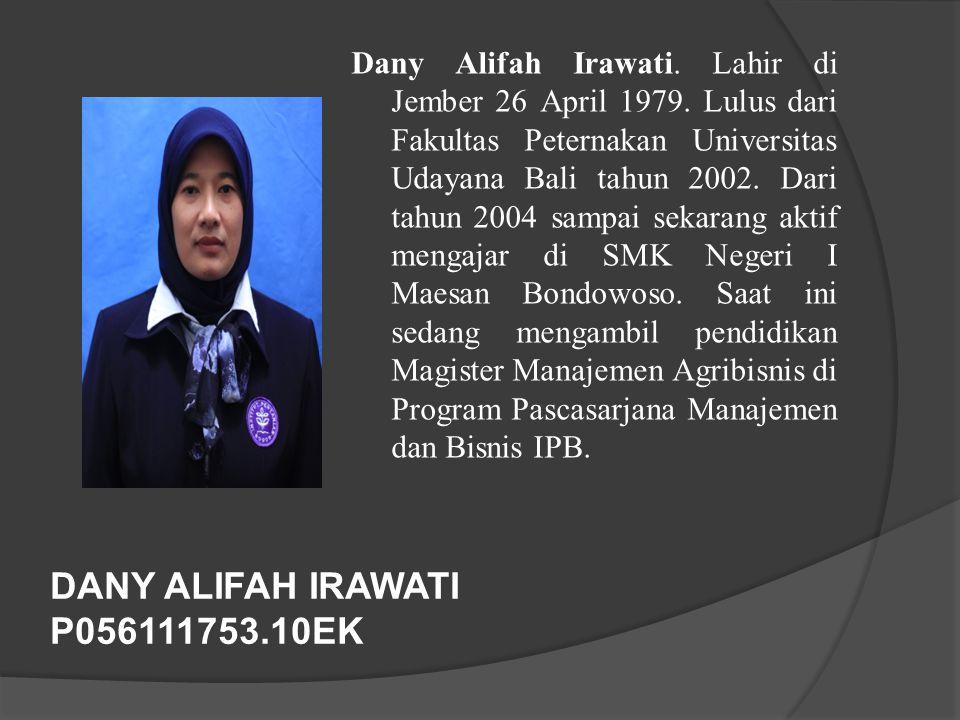 DANY ALIFAH IRAWATI P056111753.10EK