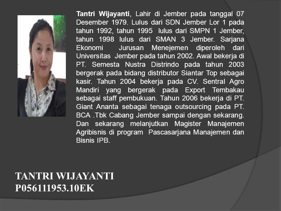 Tantri Wijayanti, Lahir di Jember pada tanggal 07 Desember 1979