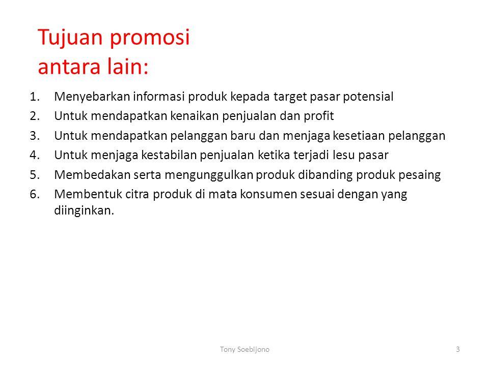 Tujuan promosi antara lain: