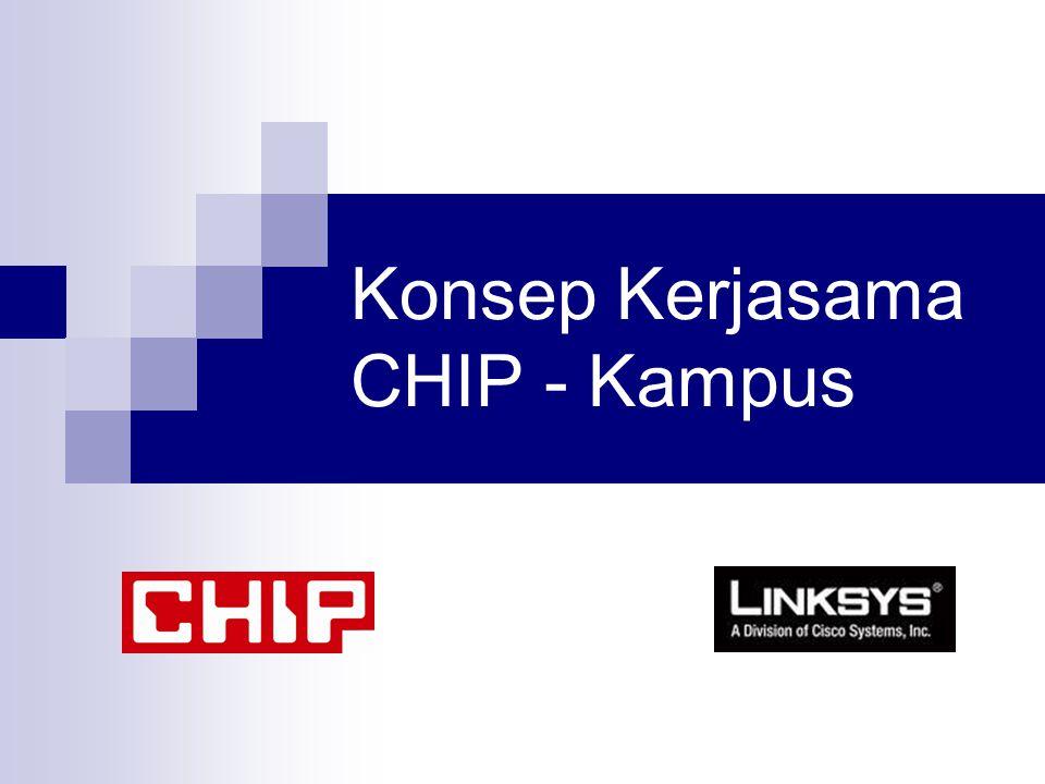 Konsep Kerjasama CHIP - Kampus