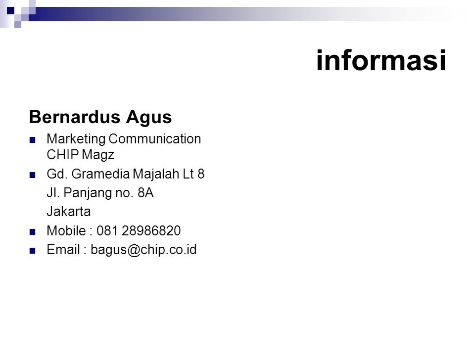informasi Bernardus Agus Marketing Communication CHIP Magz