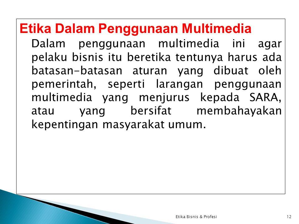Etika Dalam Penggunaan Multimedia