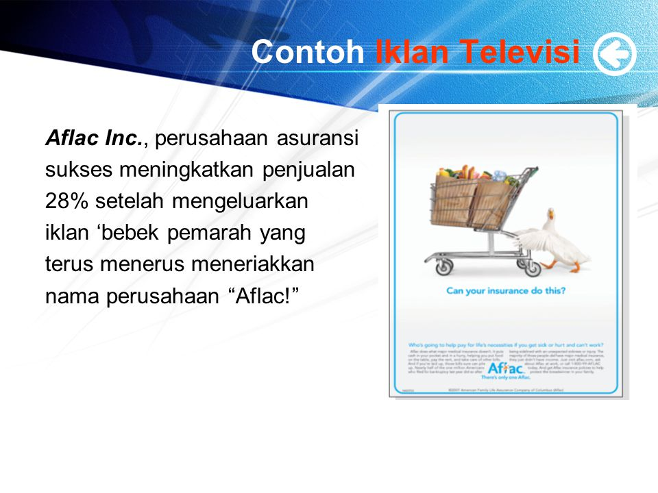 Contoh Iklan Televisi Aflac Inc., perusahaan asuransi