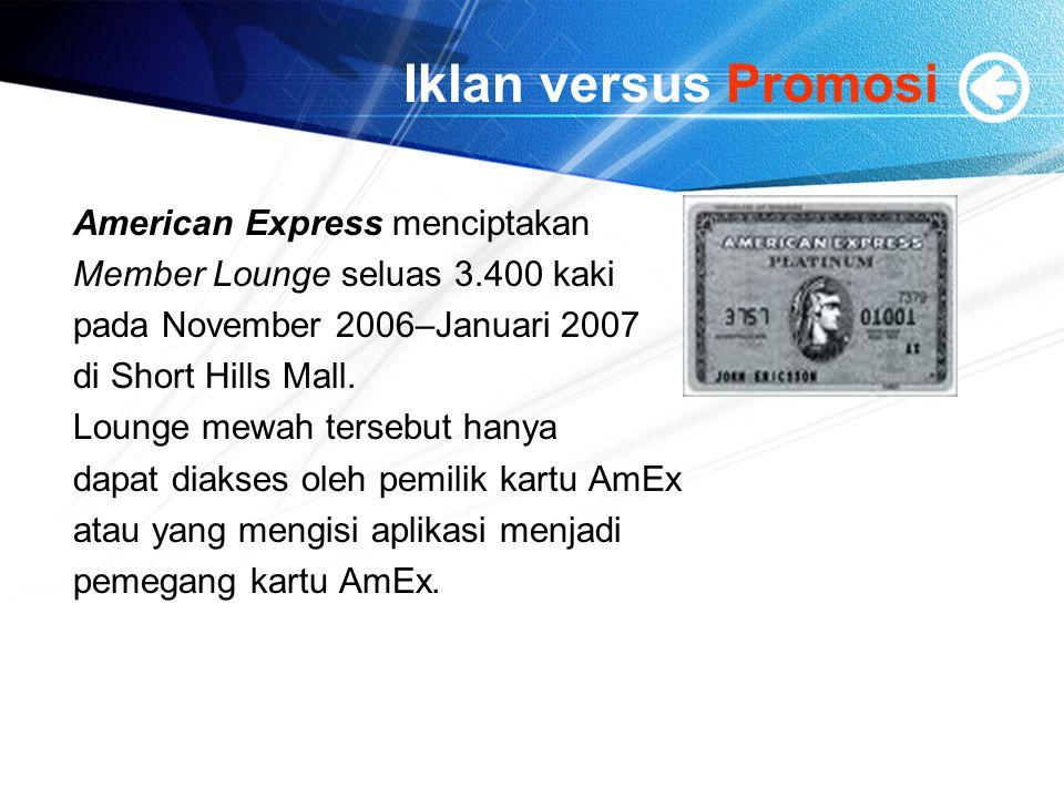 Iklan versus Promosi American Express menciptakan