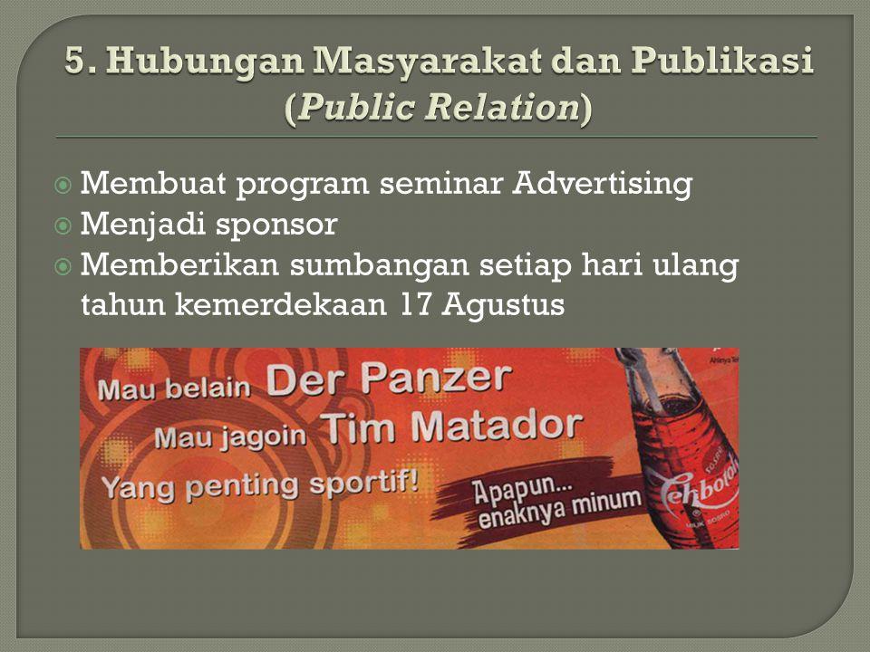 5. Hubungan Masyarakat dan Publikasi (Public Relation)
