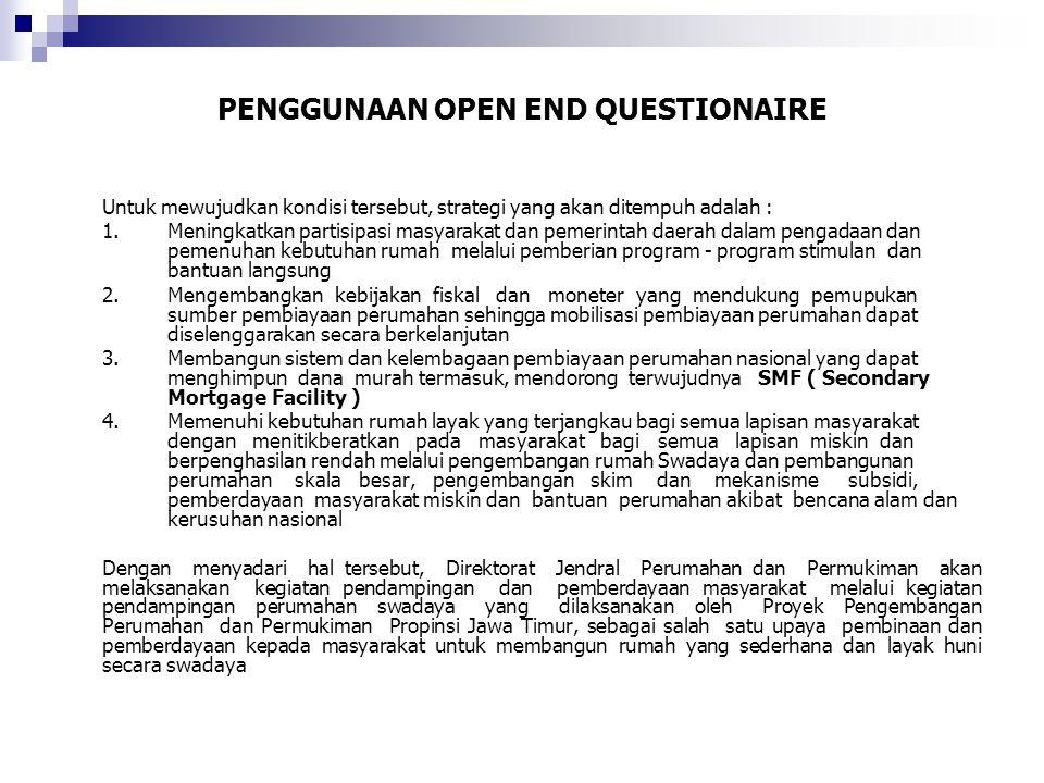 PENGGUNAAN OPEN END QUESTIONAIRE