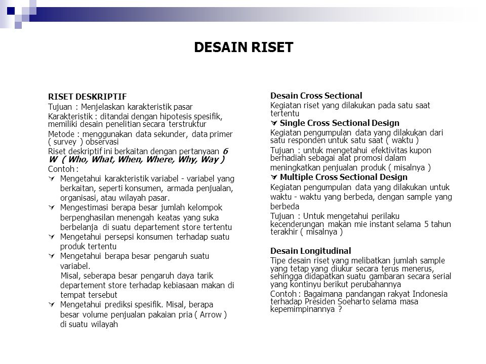 DESAIN RISET RISET DESKRIPTIF Desain Cross Sectional