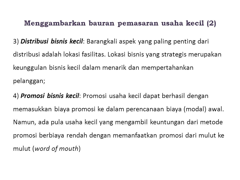 Menggambarkan bauran pemasaran usaha kecil (2)