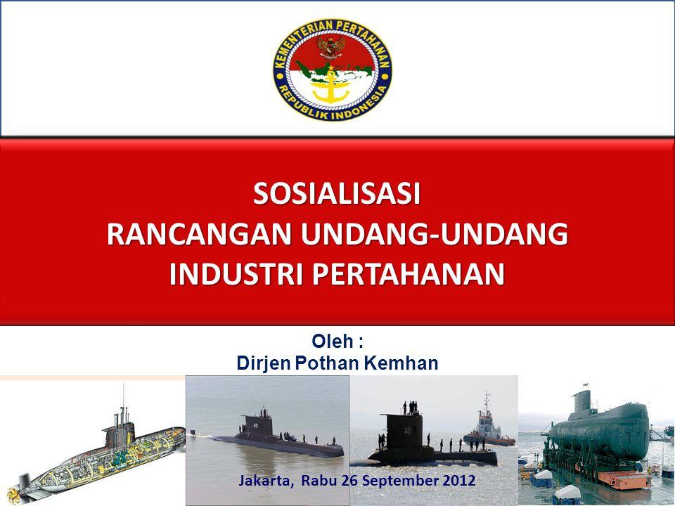 RANCANGAN UNDANG-UNDANG Jakarta, Rabu 26 September 2012