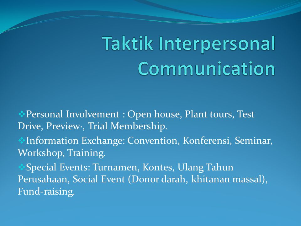 Taktik Interpersonal Communication