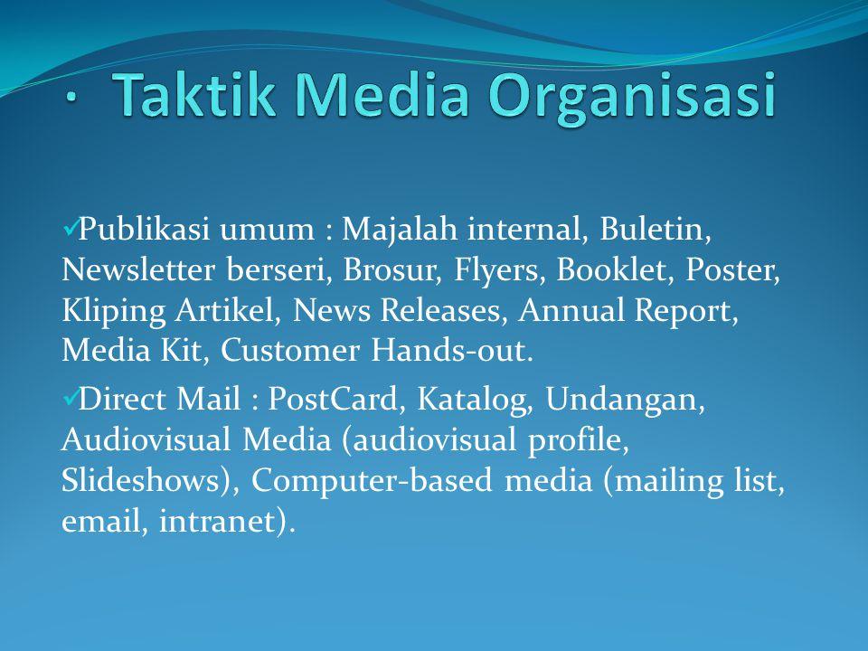 · Taktik Media Organisasi