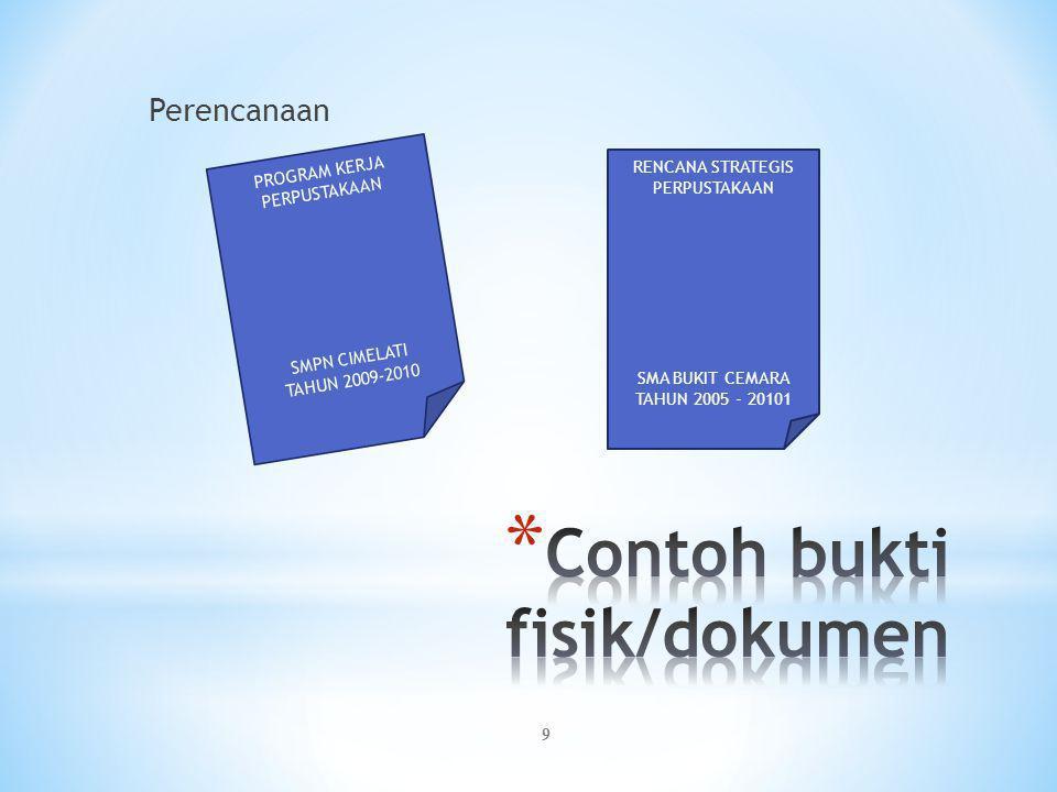 Contoh bukti fisik/dokumen