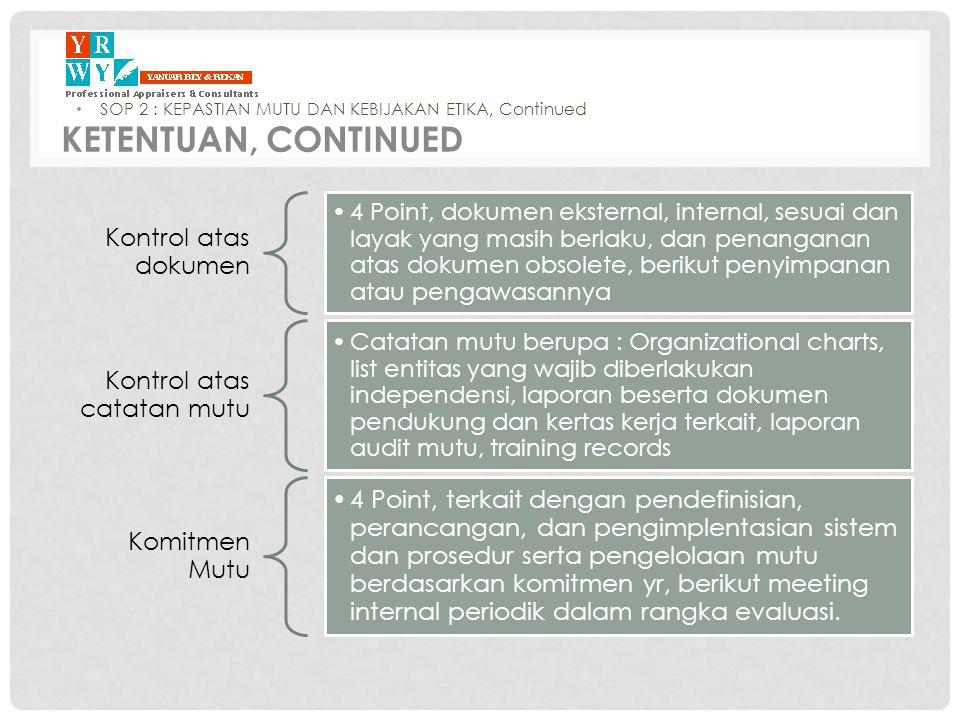 KETENTUAN, Continued Kontrol atas dokumen Kontrol atas catatan mutu