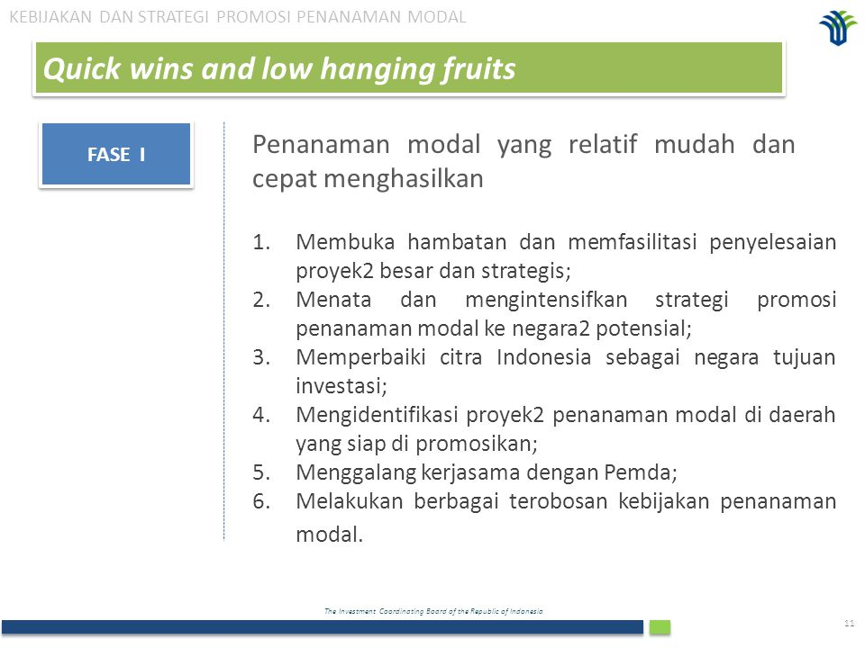 Quick wins and low hanging fruits