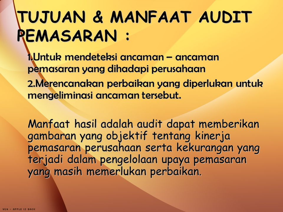 TUJUAN & MANFAAT AUDIT PEMASARAN :