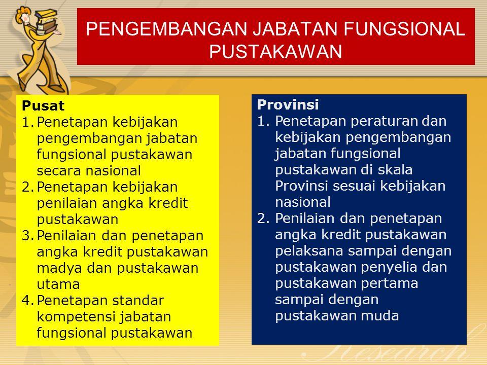 PENGEMBANGAN JABATAN FUNGSIONAL PUSTAKAWAN