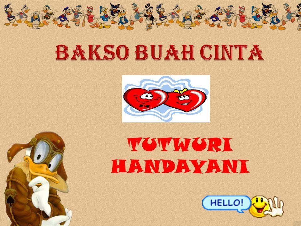 BAKSO BUAH CINTA TUTWURI HANDAYANI