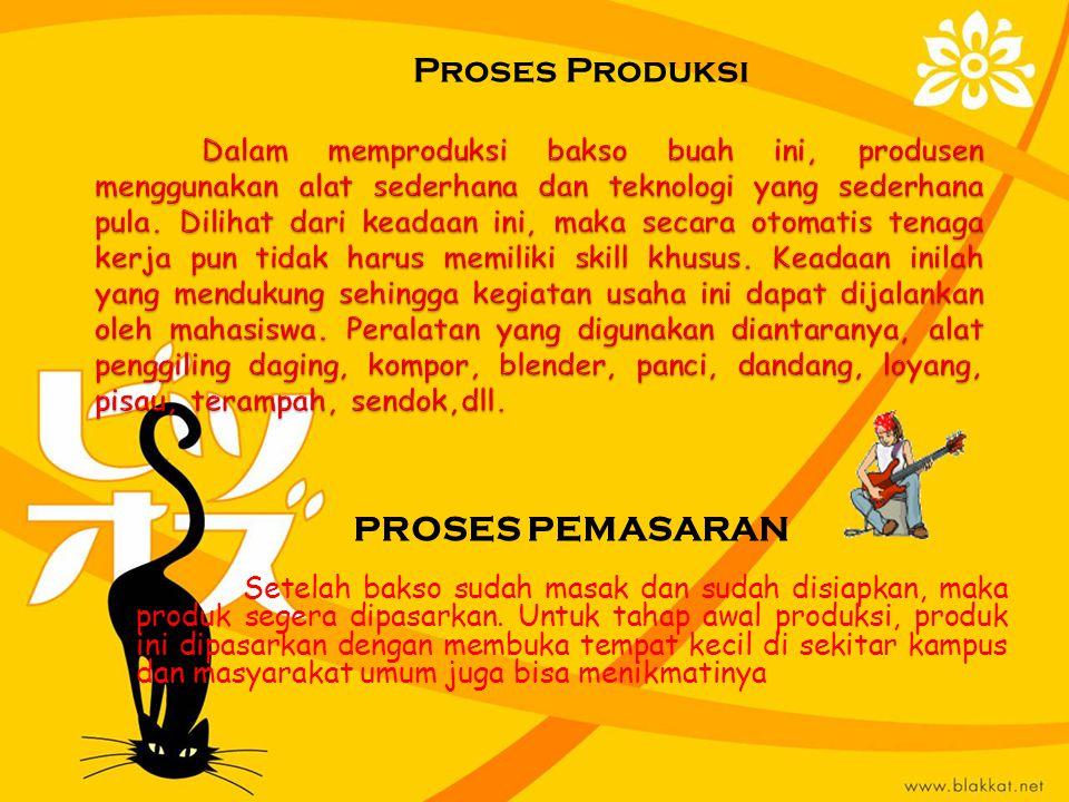 Proses Produksi PROSES PEMASARAN