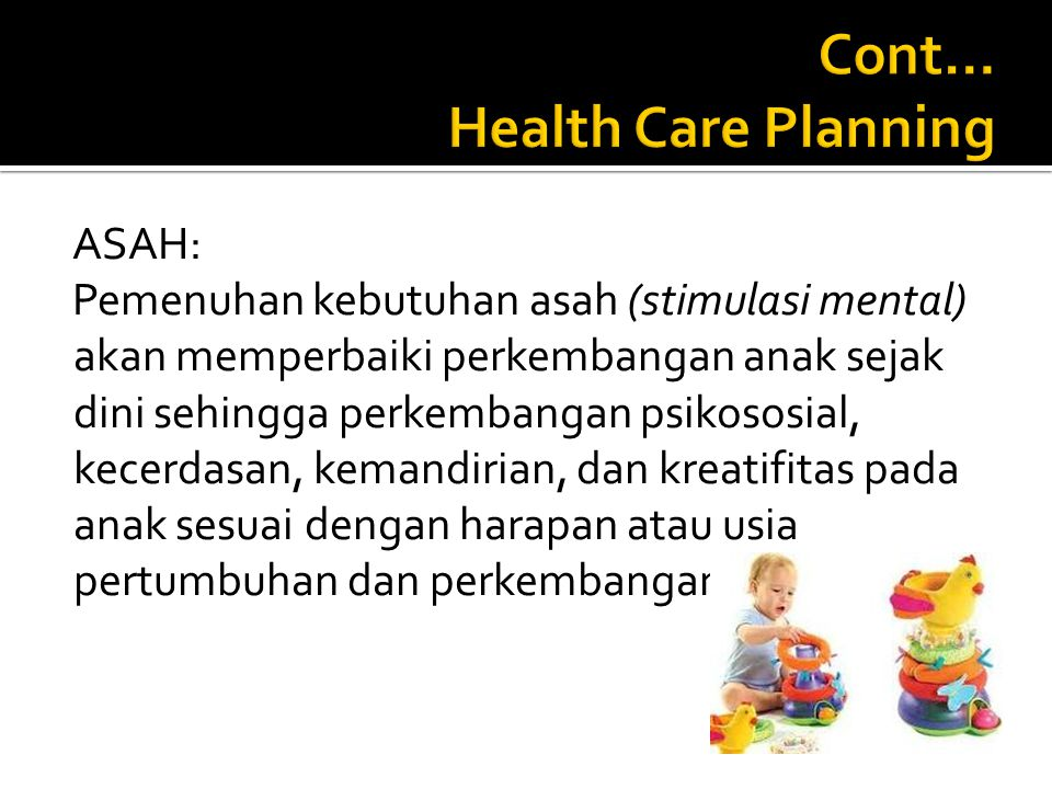 Cont… Health Care Planning