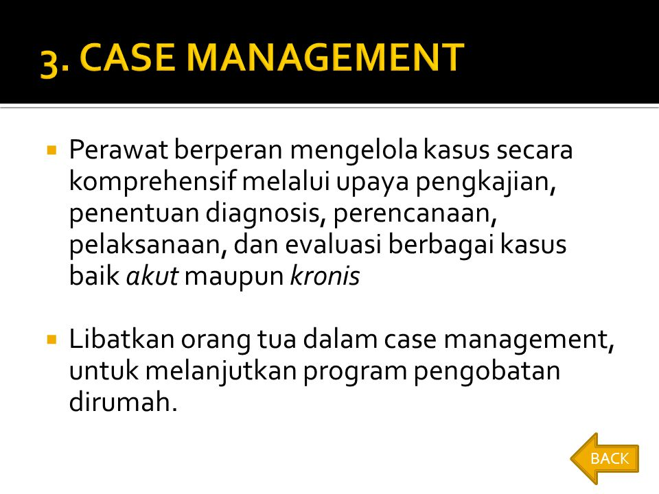 3. CASE MANAGEMENT