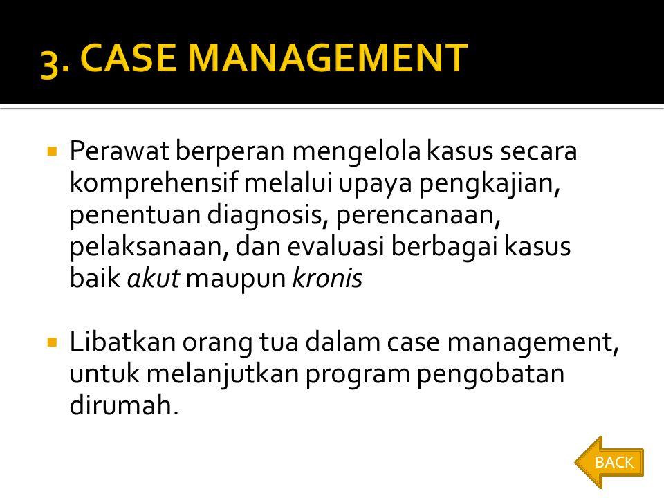 3. CASE MANAGEMENT
