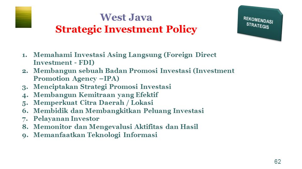 REKOMENDASI STRATEGIS Strategic Investment Policy