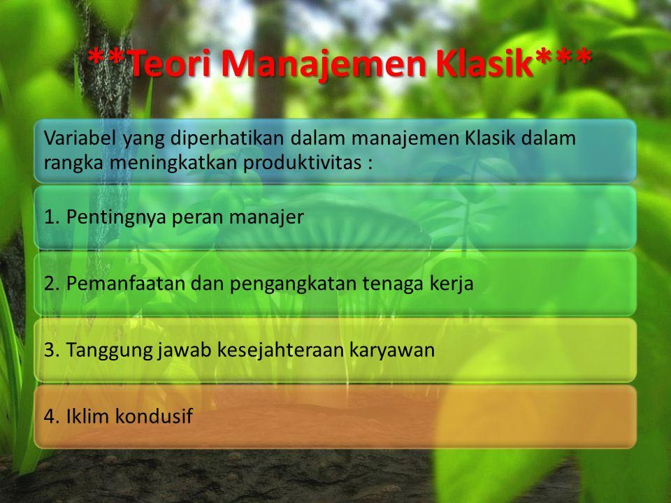 **Teori Manajemen Klasik***