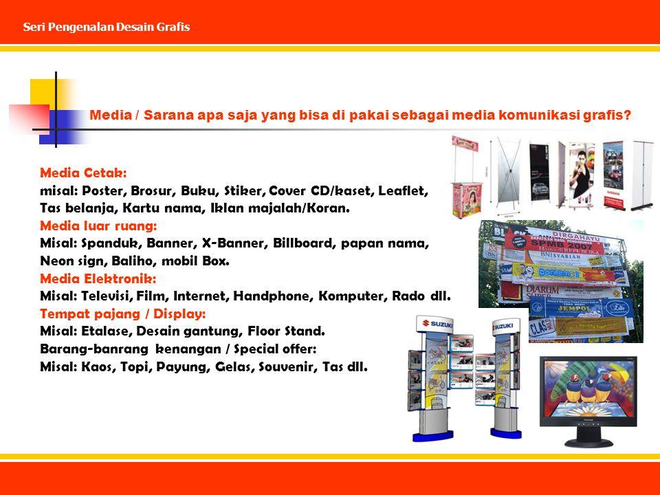 misal: Poster, Brosur, Buku, Stiker, Cover CD/kaset, Leaflet,