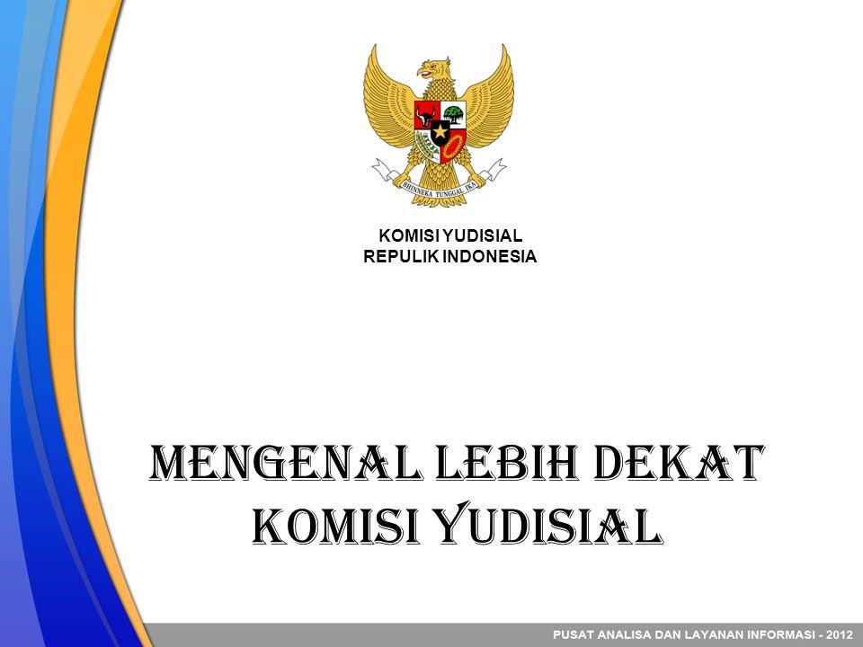 Mengenal Lebih Dekat Komisi Yudisial
