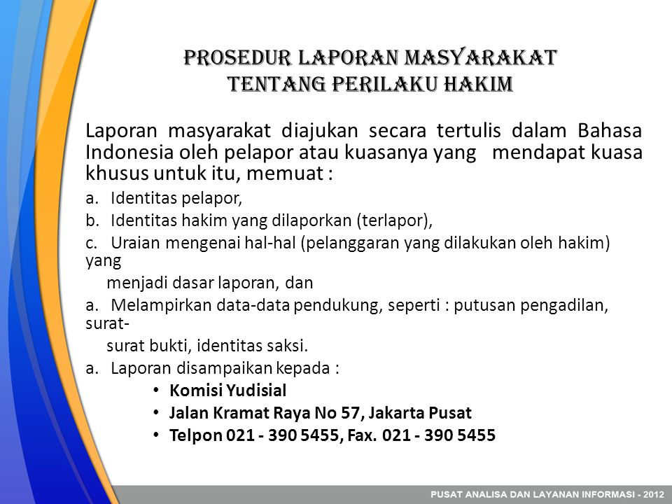 Prosedur LAPORAN MASYARAKAT TENTANG PERILAKU HAKIM
