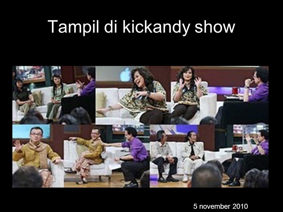 Tampil di kickandy show