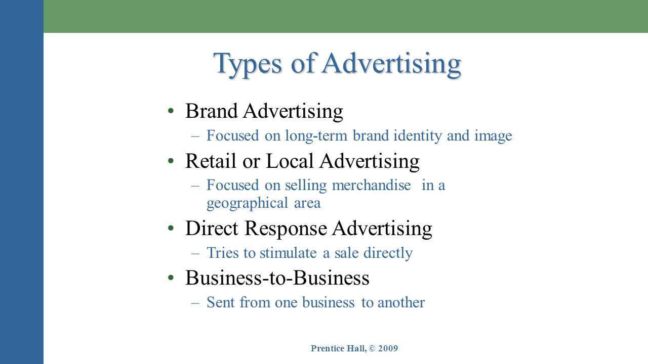 Types of Advertising Brand Advertising Retail or Local Advertising