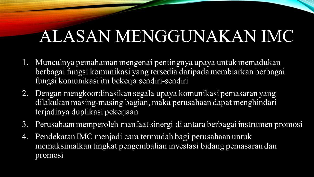 Alasan Menggunakan IMC