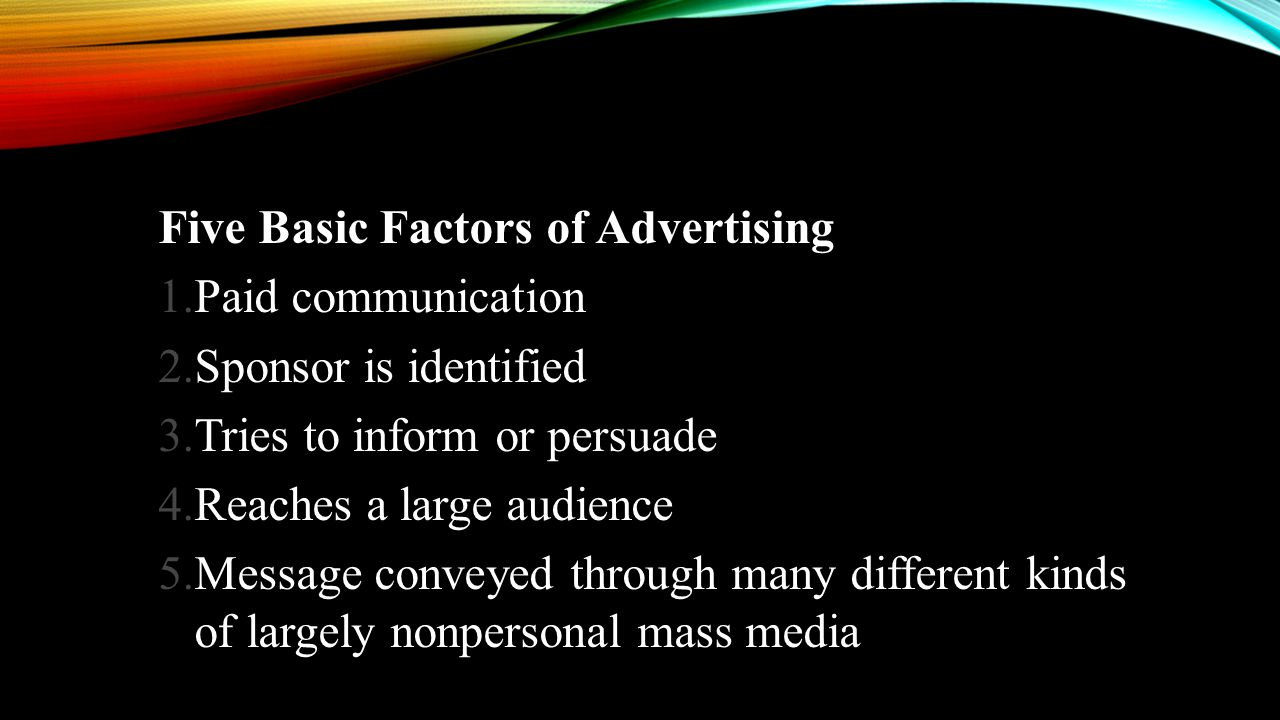 Five Basic Factors of Advertising