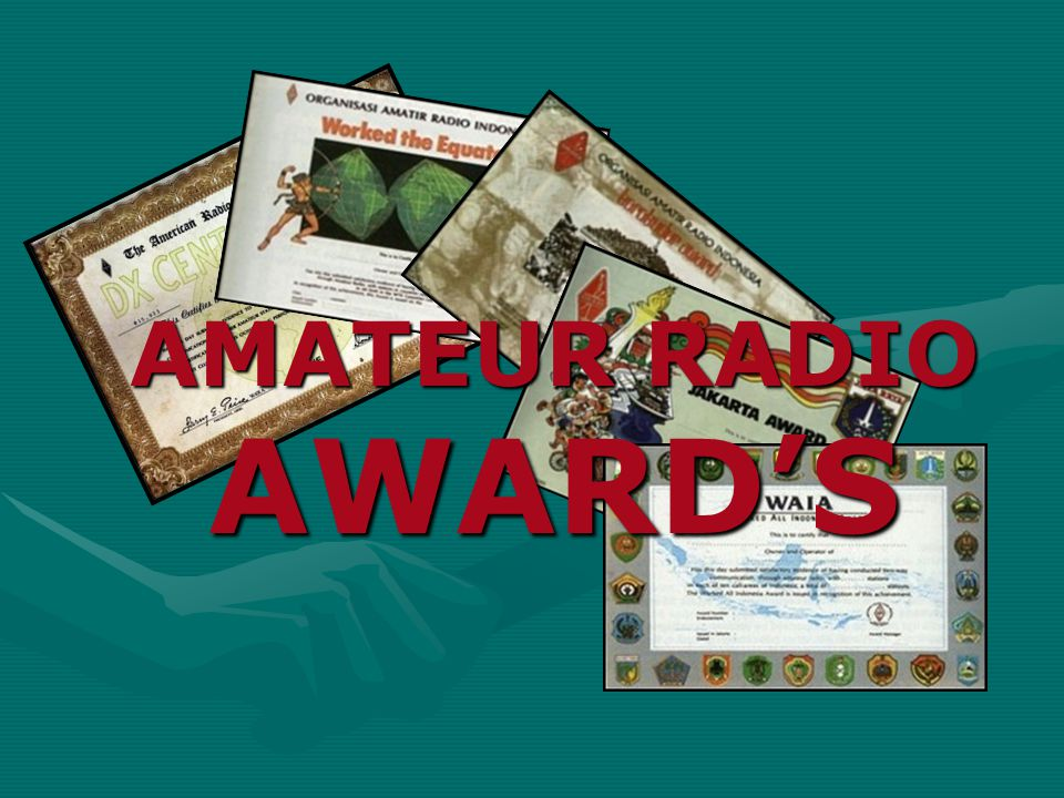 AMATEUR RADIO AWARD'S