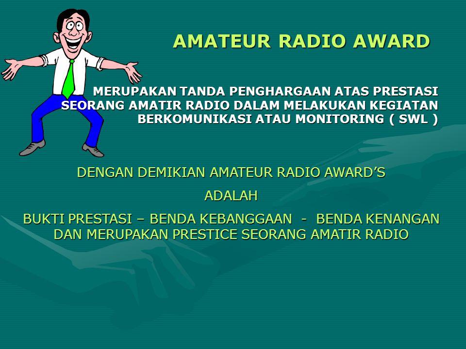 DENGAN DEMIKIAN AMATEUR RADIO AWARD'S