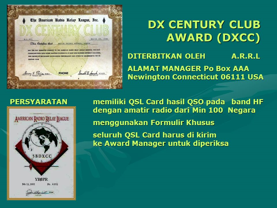 DX CENTURY CLUB AWARD (DXCC)