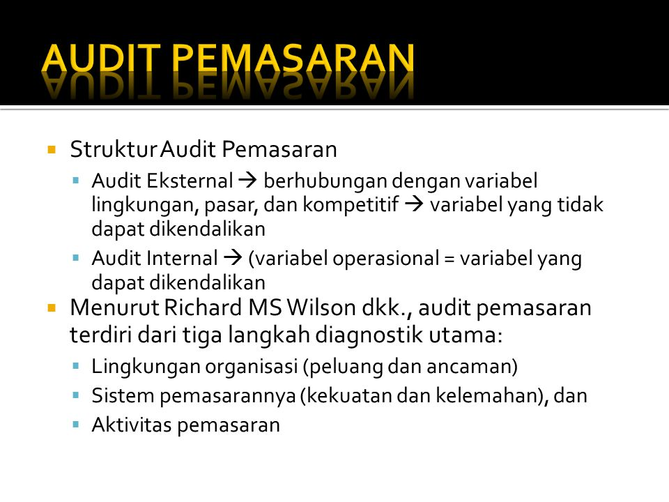 AUDIT PEMASARAN Struktur Audit Pemasaran