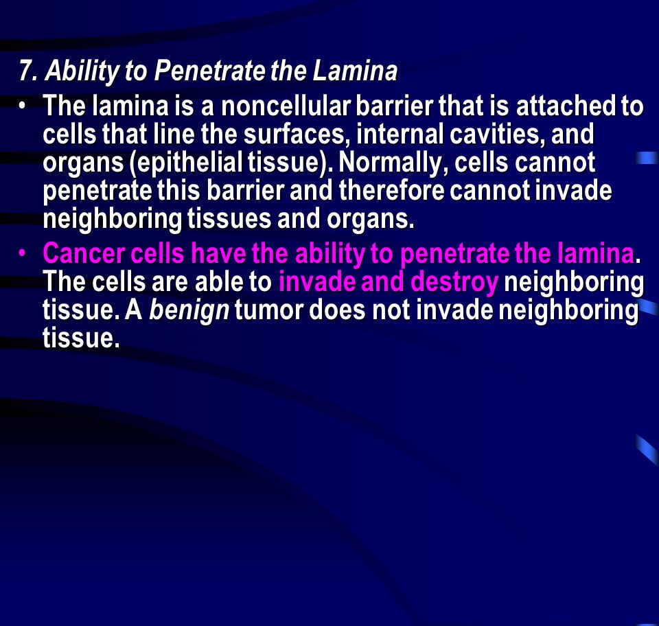 7. Ability to Penetrate the Lamina