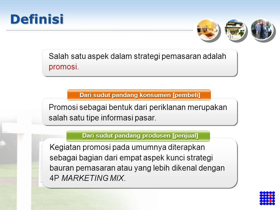 Definisi Salah satu aspek dalam strategi pemasaran adalah promosi.