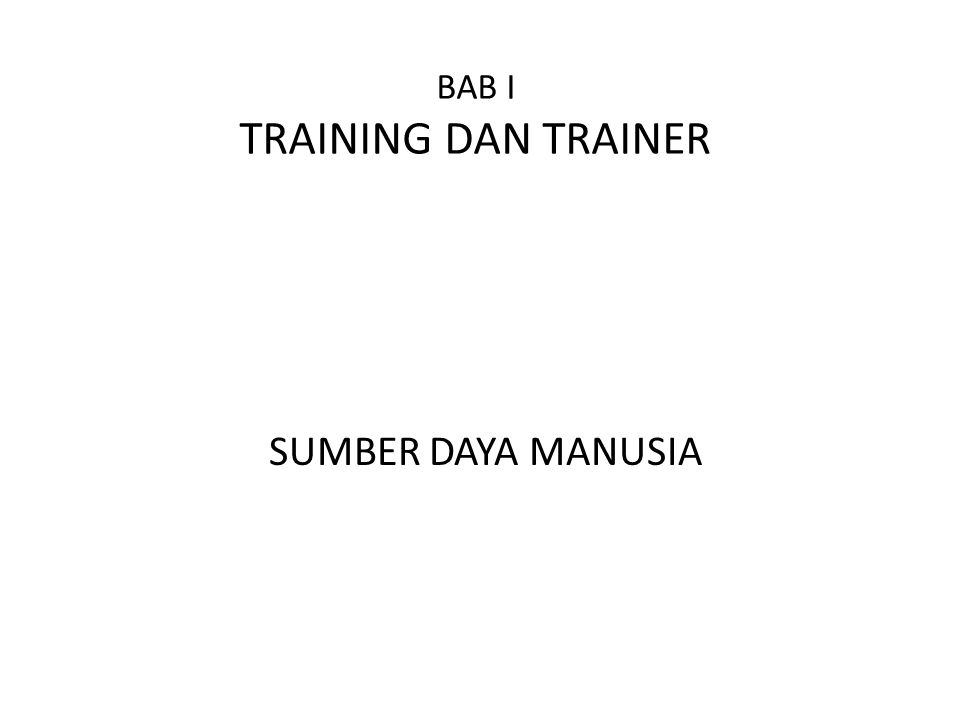BAB I TRAINING DAN TRAINER