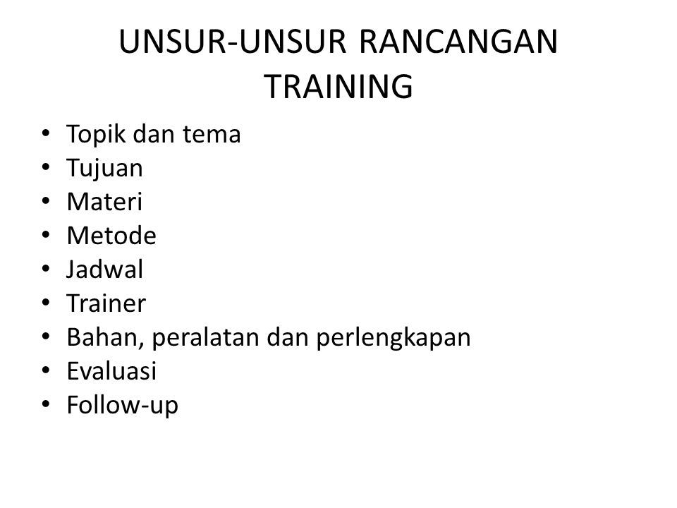 UNSUR-UNSUR RANCANGAN TRAINING