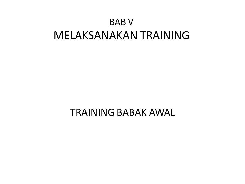 BAB V MELAKSANAKAN TRAINING