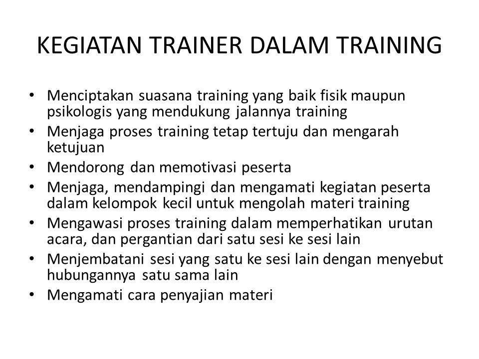 KEGIATAN TRAINER DALAM TRAINING