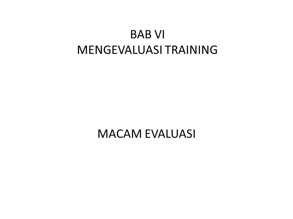 BAB VI MENGEVALUASI TRAINING