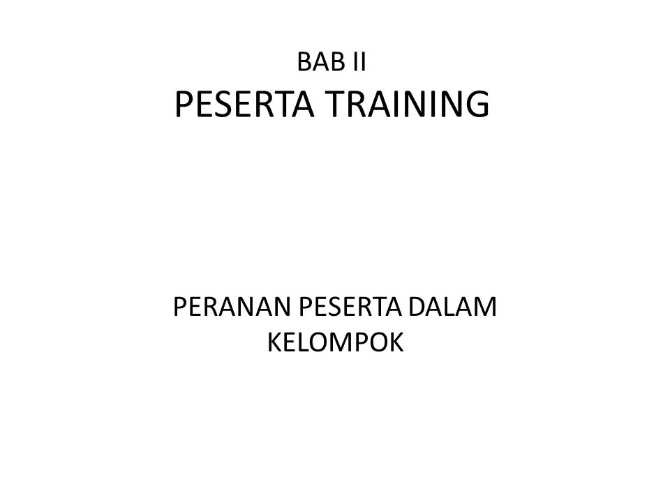 BAB II PESERTA TRAINING